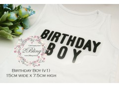 "Iron on Applique, WORD ""BIRTHDAY BOY"" (v1),  width 15x7.5 cm"