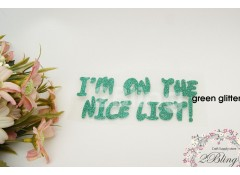 Iron-on transfer, Christmas, I'm on the nice list, v8, 12x4..9 cm